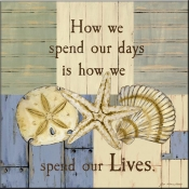 JM- How We Spend Our Lives - Accent Tile